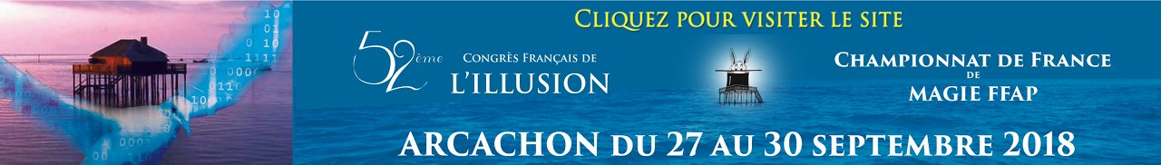 52ème Congrès Français de l'Illusion et Championnat de France de Magie FFAP @ Arcachon